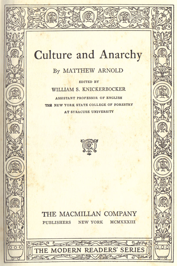 matthew arnold's culture and anarchy Complete summary of matthew arnold's culture and anarchy enotes plot  summaries cover all the significant action of culture and anarchy.